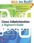 Linux Administration: A Beginner's Gu...
