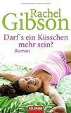 Darf's ein Küsschen mehr sein?: Roman