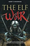 img - for The Elf War by Mr Barry E Woodham (2012-09-03) book / textbook / text book