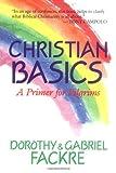 Christian Basics: A Primer for Pilgrims