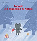 img - for Topazio e il cappellino di Natale book / textbook / text book
