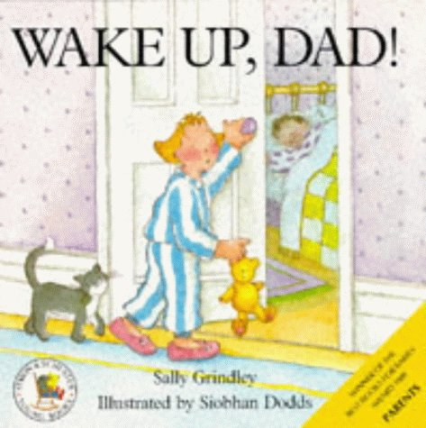 Childrens Books Reviews Wake Up Dad Can I Help Dad Bfk