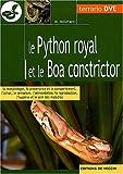 echange, troc Massimo Millefanti - Le python royal et le boa constrictor