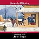 Jo's Boys (       UNABRIDGED) by Louisa May Alcott Narrated by Barbara Caruso