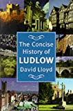 David Lloyd Concise History of Ludlow