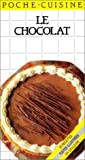 img - for Le Chocolat book / textbook / text book