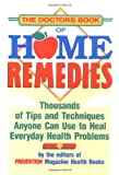 51R72jskOwL. SL160 The Doctors Book of Home Remedies: Thousands of Tips and Techniques Anyone Can Use to Heal Everyday Health Problems
