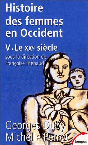 Histoire des femmes en Occident T.V : Le XXe siècle