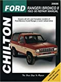 Ford: Ranger/Bronco II 1983-90 Repair Manual (Chilton