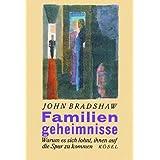 "Familiengeheimnissevon ""John Bradshaw"""