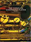 The Complete Saxophone Player - Book 2