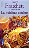 Les Annales du Disque-Monde, Tome 1 : La Huiti�me couleur par Pratchett