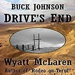 Buck Johnson: Drive's End   Wyatt McLaren