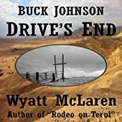 Buck Johnson: Drive's End | Wyatt McLaren