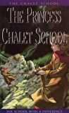 The Princess of the Chalet School (000690601X) by Brent-Dyer, Elinor M.