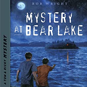 Mystery at Bear Lake Audiobook