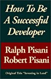 How to be a Successful Developer (0759203679) by Pisani, Ralph