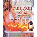Country Living Pumpkin Chic: Decorating with Pumpkins & Gourds