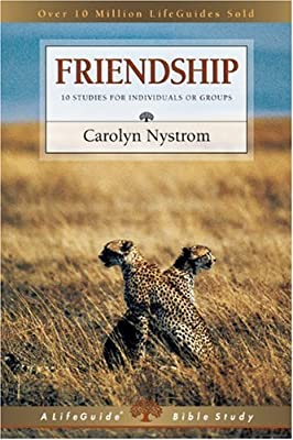 Friendship: Growing Side by Side (Lifeguide Bible Studies)