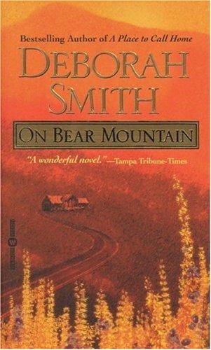 On Bear Mountain, Smith,Deborah