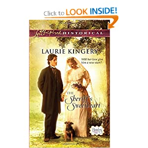 The Sheriff's Sweetheart (Love Inspired Historical) Laurie Kingery
