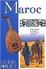 Guides bleus. Maroc