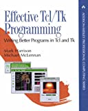 Effective Tcl/Tk Programming: Writing Better Programs with Tcl and Tk (0201634740) by Harrison, Mark