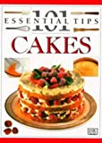 Cakes (101 Essential Tips) (0751304239) by Kindersley, Dorling