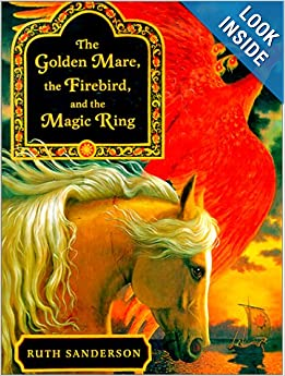 The Golden Mare The Firebird And The Magic Ring