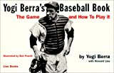 img - for Yogi Berra's Baseball Book: The Game and How to Play It book / textbook / text book