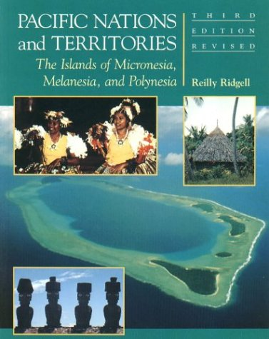Pacific Nations and Territories: The Islands of...