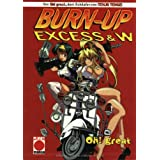 Burn Up Excess & W 01Oh! great�ɂ��