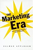 The Marketing Era: From Professional Practice to Global Provisioning