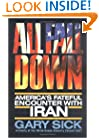 All Fall Down: America's Fateful Encounter with Iran