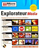 Explorateur média...