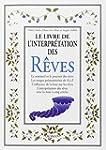 Le livre de l'interpr�tation des r�ves