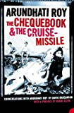 The Chequebook and the Cruise Missile: Conversations with Arundhati Roy (0007194188) by Roy, Arundhati
