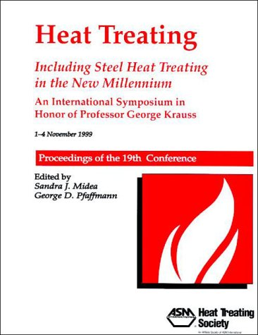 heat-treating-19th-conference-proceedings-including-steel-heat-treating-in-the-new-millennium-an-int