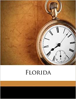 Florida: Sidney Lanier: 9781175985996: Amazon.com: Books