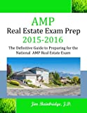 AMP Real Estate Exam Prep 2015-2016: The Definitive Guide to Preparing for the National AMP Real Estate Exam