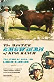 The Master Showmen of King Ranch (0292719426) by Colley, Betty Bailey, and Jane Clements Monday with Beto Maldonado