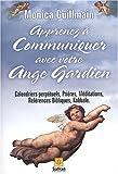 echange, troc Monica Guillemain - Apprenez à communiquer avec votre ange gardien