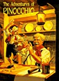 The Adventures of Pinocchio (Illustrated Junior Library) (0448414791) by Carlo Collodi
