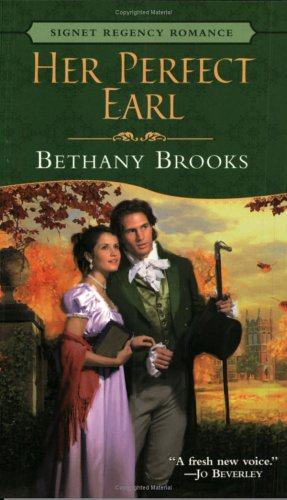 Her Perfect Earl (Signet Regency Romance), BETHANY BROOKS