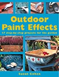 Outdoor Paint Effects (1859746160) by Susan Cohen