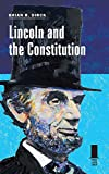 Lincoln and the Constitution (Concise Lincoln Library)