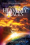 Exploring Heavenly Places Volume I: Investigating Dimensions of Healing (English Edition)