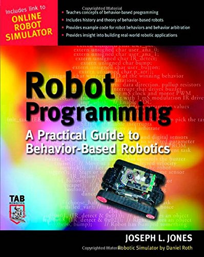Robot Programming : A Practical Guide to Behavior-Based Robotics by McGraw-Hill/TAB Electronics