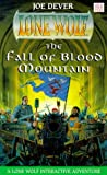 The Fall of Blood Mountain (Lone Wolf Book 26) (0099642018) by Joe Dever