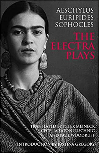 Aeschylus, Euripides, Sophocles: The Electra Plays